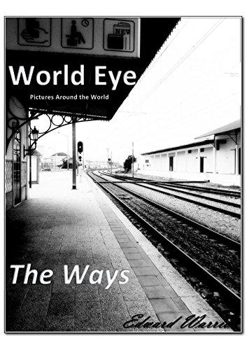 World Eye: The Ways 2017