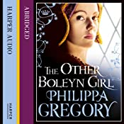 The Other Boleyn Girl: Boleyn, Book 1 | Philippa Gregory