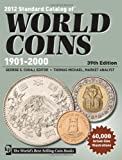 2012 Standard Catalog of World Coins 1901-2000, , 1440215723
