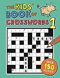 The Kids' Book of Crosswords 1