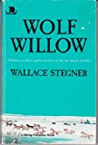 Wolf Willow, Wallace Stegner, 067000197X