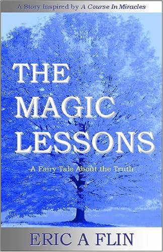 Ebooks téléchargement gratuit en pdfThe Magic Lessons - A Fairy Tale About the Truth in French PDF CHM ePub B004HO62U2