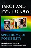 Tarot and Psychology : Spectrums of Possibility, Rosengarten, Arthur, 1557787840