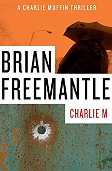 Charlie M (The Charlie Muffin Series Book 1) by [Freemantle, Brian]
