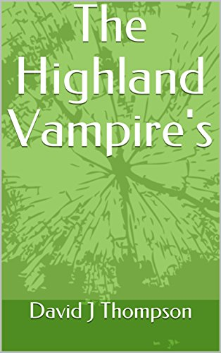 The Highland Vampire's