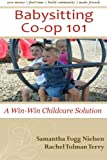 Babysitting Co-op 101: A Win-Win Childcare Solution
