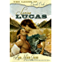 Loving Lucas (Historical Western Romance) (The Ladies of Cascade Creek #1): The Ladies of Cascade Creek