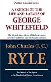 img - for A Sketch of the Life and Labors of George Whitefield book / textbook / text book