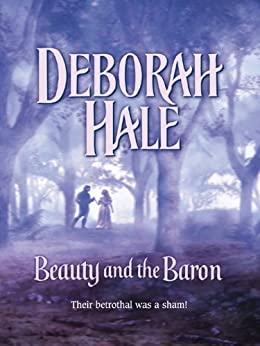 Beauty and the Baron (Harlequin Historical Series) by [Hale, Deborah]