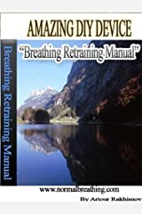 Amazing DIY Breathing Device Kindle Edition