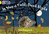 It Was a Cold Dark Night, Tim Hopgood, 0007329229