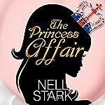 The Princess Affair   Nell Stark