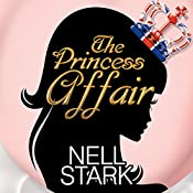 The Princess Affair | Nell Stark