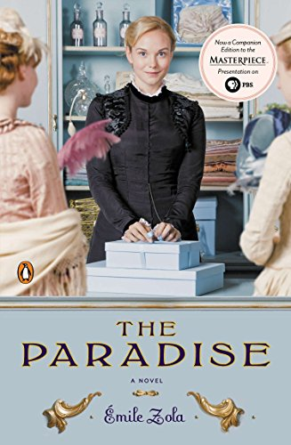 The Paradise: A Novel (TV tie-in) (Les Rougon-macquart) (Collection Paradise Fabric)