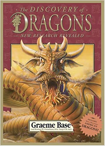 The Discovery of Dragons: New Research Revealed: Graeme Base: Amazon