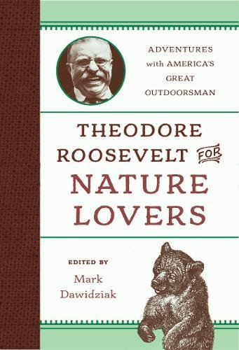 Theodore Roosevelt Sagamore Hill (Theodore Roosevelt for Nature Lovers: Adventures with America's Great Outdoorsman)
