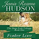 Foster Love Audiobook by Janis Reams Hudson Narrated by Rex Anderson