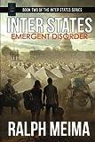 Inter States: Emergent Disorder (The Inter States Series) (Volume 2)