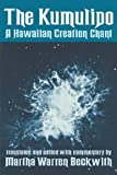 The Kumulipo, a Hawaiian Creation Chant.