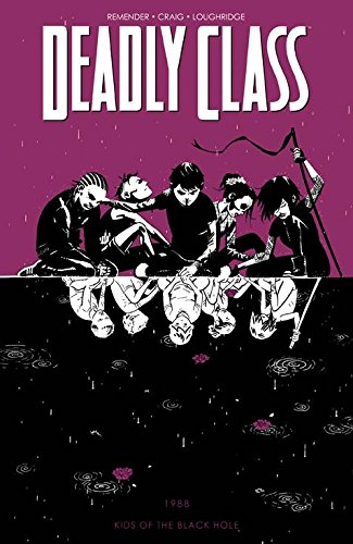 Pdf Thriller Deadly Class Volume 2: Kids of the Black Hole