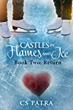 Return (Castles In Flames and Ice Book 2)