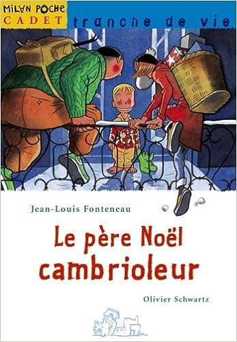 Télécharger en ligne Le père Noël cambrioleur pdf, epub