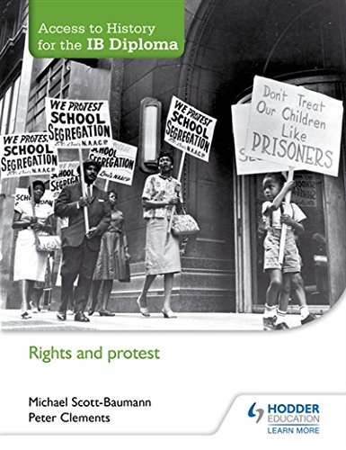 Access to History for the IB Diploma: Rights and protest