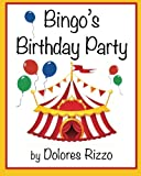 Bingo's Birthday Party, Dolores Rizzo, 1492891398