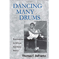 Dancing Many Drums: Excavations in African American Dance (Studies in Dance History) book cover
