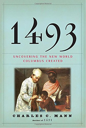 1493: Uncovering the New World Columbus Created (New World Monkeys compare prices)