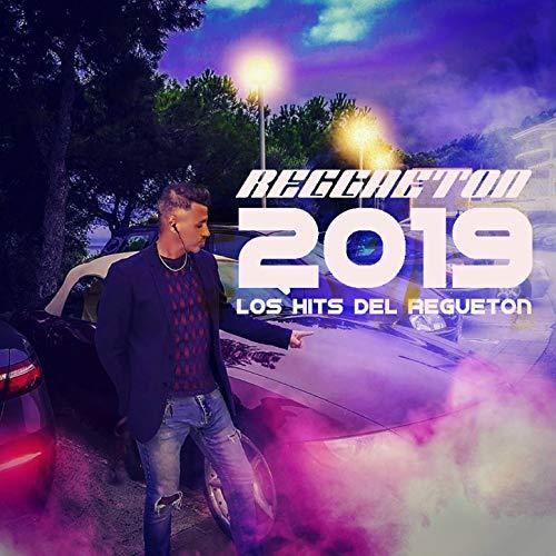 ... Reggaeton 2019: Los Hits del R..