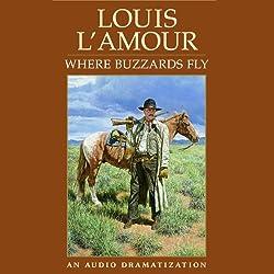 Where Buzzards Fly (Dramatized)