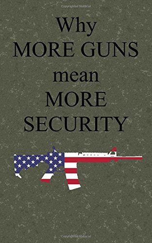 Download Why more guns mean more security ebook