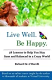 Live Well. Be Happy.
