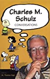 Charles M. Schulz: Conversations (Conversations with Comic Artists Series)