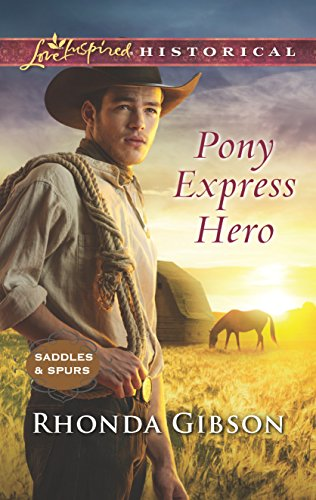 Pony Express Hero (Saddles and Spurs)