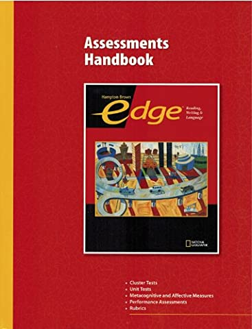 Hampton-Brown's Edge Assessments Handbook: Fundamentals (Hampton-Brown Edge: Reading, Writing & Language)