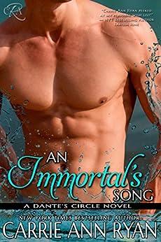 An Immortal's Song (Dante's Circle Book 6) by [Ryan, Carrie Ann]