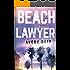 Beach Lawyer (Beach Lawyer Series)