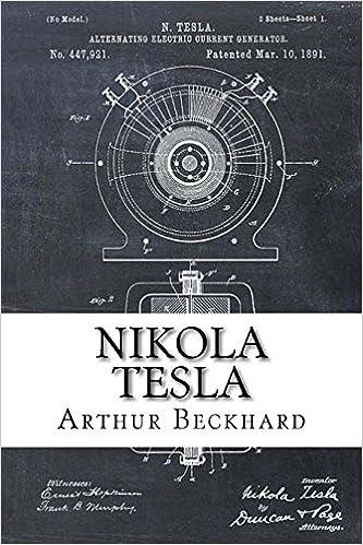 NIKOLA TESLA: Electrical Genius
