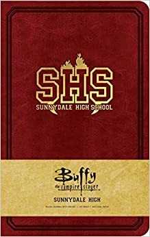 Buffy The Vampire Slayer Sunnydale High Hardcover Ruled Journal por Insight Editions epub