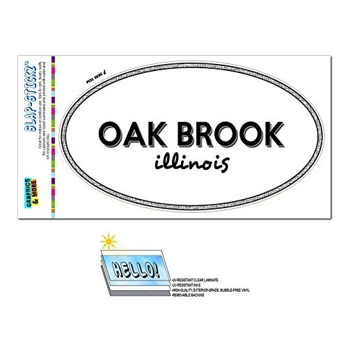 Graphics and More Euro Oval Window Bumper Laminated Sticker Illinois IL City State Mac - Ott - Oak - Oak Brooks