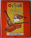 """Afficher """"Octave.... n° 1<br /> Octave et son violon"""""""