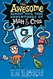 The Awesome, Almost 100% True Adventures of Matt and Craz, Alan Silberberg, 1416994327