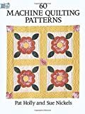60 machine quilting patterns - 60 Machine Quilting Patterns (Dover Quilting)