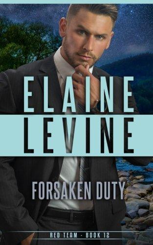 Forsaken Duty (Red Team) (Volume 12) ebook