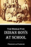 img - for The Middle Five: Indian Boys at School book / textbook / text book