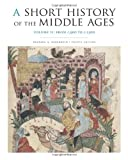 A Short History of the Middle Ages, Rosenwein, Barbara H., 1442606177
