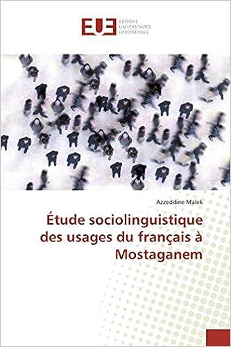 Etude Sociolinguistique Des Usages Du Francais A Mostaganem