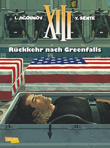 XIII 22: Rückkehr nach Greenfalls Taschenbuch – 22. April 2014 Yves Sente Iouri Jigounov Harald Sachse Carlsen